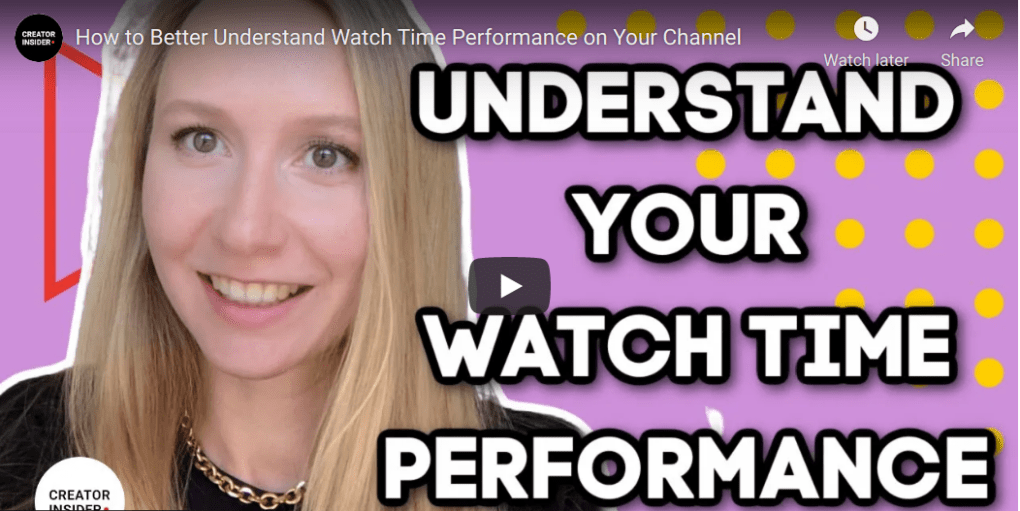 How to better understand watch time performance