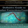 Techni Trader The Definitive Guide to Market Corrections- 9WSO Download