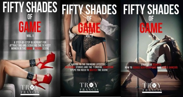 Troy Francis Fifty Shades Of Game Vol 1 Vol 3- 9WSO Download