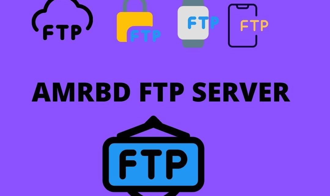 AMRBD FTP SERVER   EXCLUSIVE MOVIE SERVER 2021