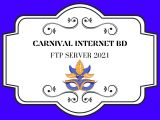 CARNIVAL INTERNET BD – NEW MEDIA FTP SERVER 2021