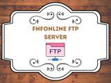 FNFONLINE FTP SERVER – Latest Updates 2021