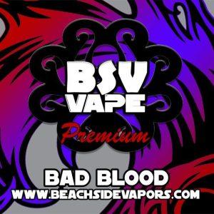 Bad Blood E Liquid