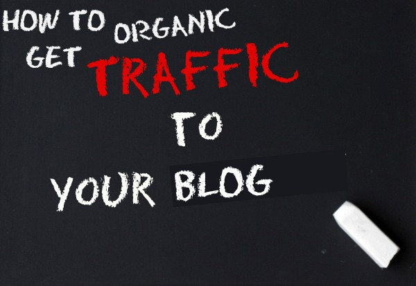 How to get organic traffic to your blog 1