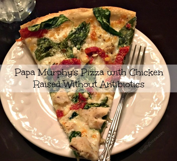Papa Murphy's Pizza with Chicken Raised without Antibiotics