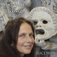 Ariella Uliano: Ricordi