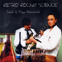 Jeff & Maya Bohnhoff: Retro Rocket Science