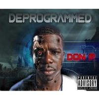 Don P: Deprogrammed