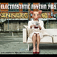 Electrostatic Rhythm Pigs: Celebrity Prostitution