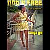Gangalee: Not 4 Free (New Anthem)