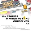 Melvin Bray: The Stories in Which We Find Ourselves, Vol. 2