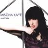 Mischa Kaye: Angora