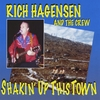 Rich Hagensen and the Crew: Shakin