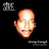 Sire: Strong Enough
