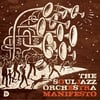 The Souljazz Orchestra: Manifesto
