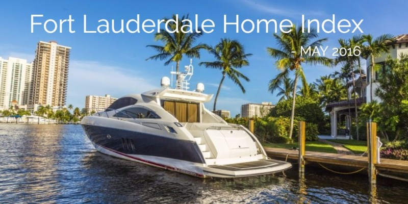 Fort Lauderdale Home Index May 2016