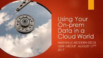 Using Your On-prem Data in a Cloud World