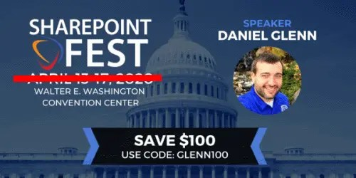 SharePoint Fest Discount Code is: GLENN100