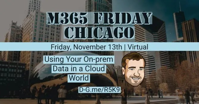 Microsoft 365 Friday Chicago Virtual Conference 2020