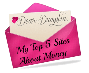 My Top 5 Sites About Money