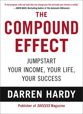 the Compound Effect darren hardy dreallday.com