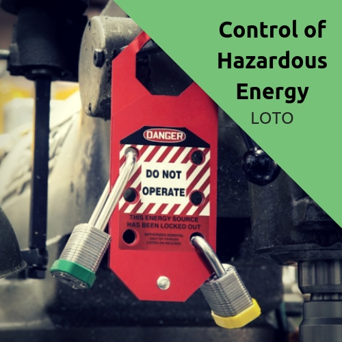 Control of Hazardous Energy Procedures and Policy