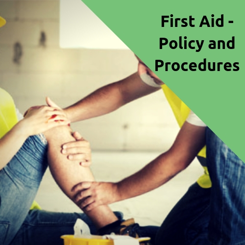 First Aid - Policy and Procedures