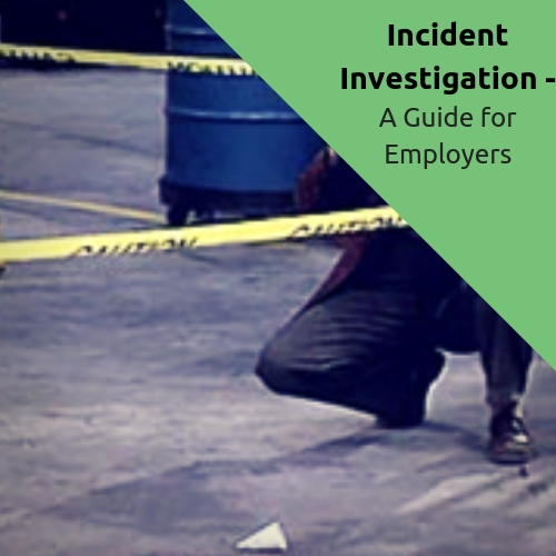 Incident Investigation for Employers