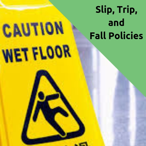 Slip, Trip, and Fall Policy