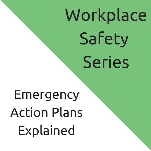 Emergency Action Plans Explained