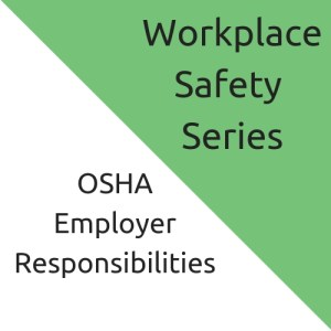 OSHA employer responsibilities