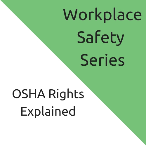 OSHA Rights Explained