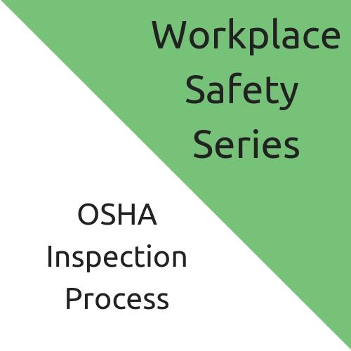 OSHA Inspection Process