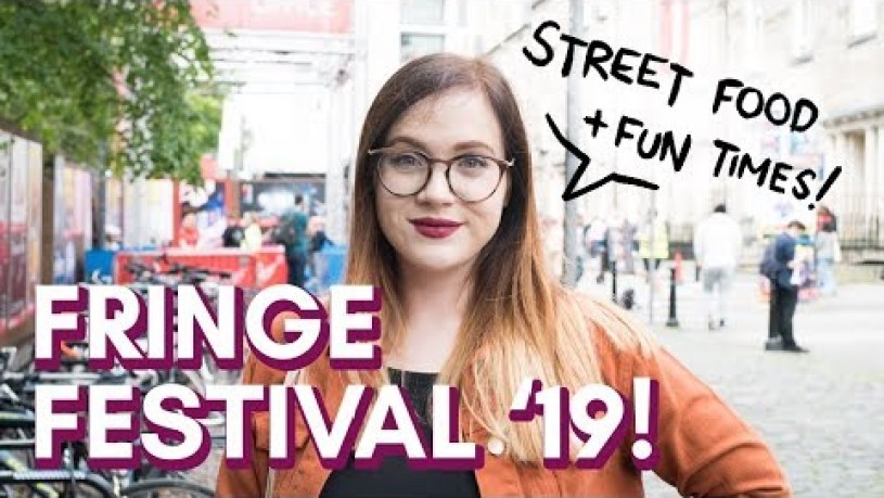 EDINBURGH FRINGE FESTIVAL 2019: food and fun!