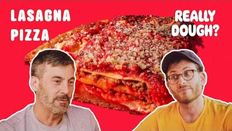 Lasagna Pie: Pizza or Lasagna? || Really Dough?