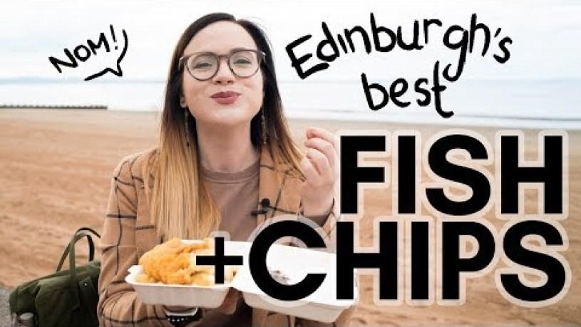 Where to get BEST chip shop FISH & CHIPS in EDINBURGH? An oily taste test!