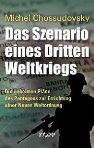 Michel Chossudovsky: Das Szenario eines Dritten Weltkrieges