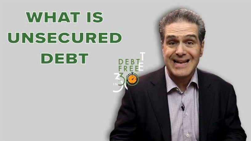 I Have Unsecured Debt
