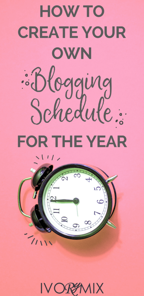 How to create your own blogging schedule and editorial calendar for the year