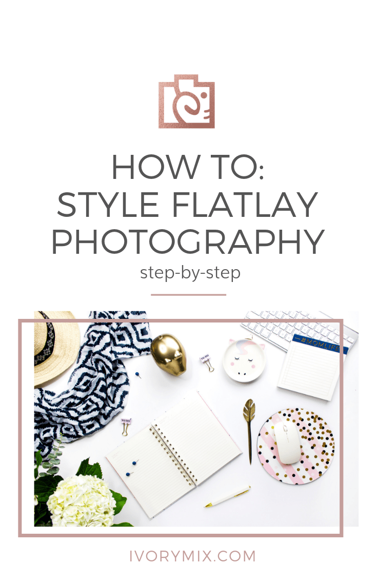 How to style flatlays and flat lay images for instageam || Inspiration and inspo for how to style content and photos like flatlays for instagram