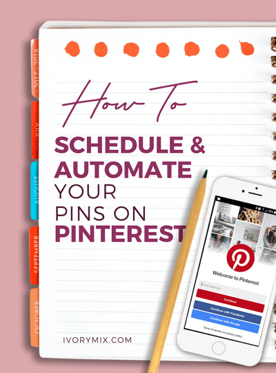 How I schedule and automate pins on Pinterest to increase traffic to my blog