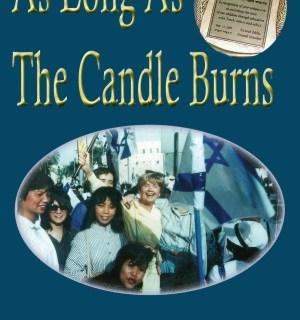As Long As The Candle Burns by Chana Bunim Rubin Ausubel