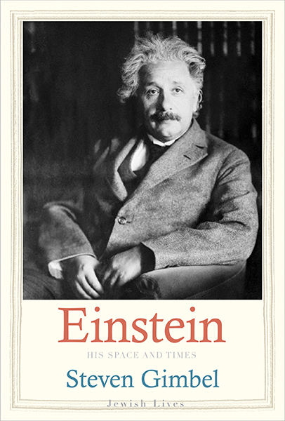 Einstein: His Space and Times by Steven Gimbel