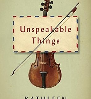 Unspeakable Things by Kathleen Spivack