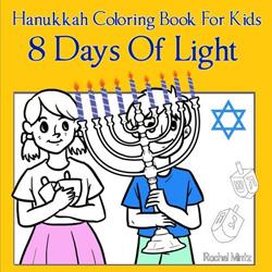 8 Days of Light - Hanukkah Coloring Book For Kids by Rachel Mintz