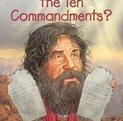 What Are the Ten Commandments? by Yona Zeldis McDonough