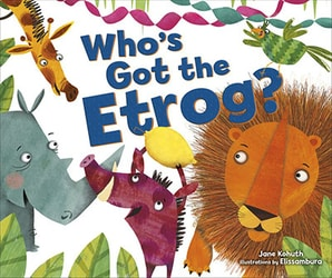 Who's Got the Etrog? by Jane Kohuth