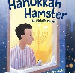 Hanukkah Hamster by Michelle Markel