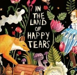 In the Land of Happy Tears: Yiddish Tales for Modern Times by David Stromberg