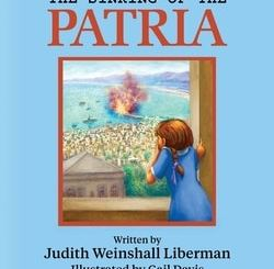 The Sinking of the Patria by Judith Weinshall Liberman